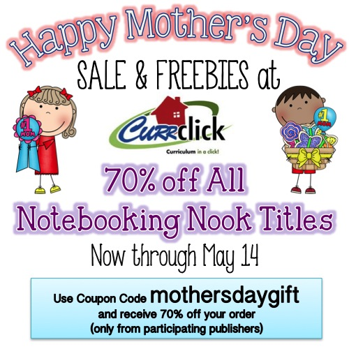 Happy Mother's Day Sale & Freebies from Currclick.com - 70% off ALL Notebooking Nook Titles - Now Through May 14