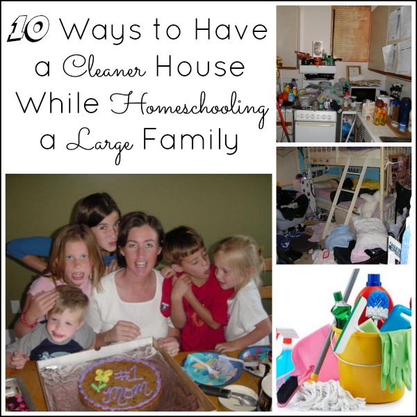 10 To Have a Cleaner House While Homeschooling a Large Family