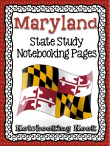 Maryland State Study Notebooking Pages Revised