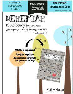 Kathy Hutto's Bible Study for Pre-teens - Nehemiah