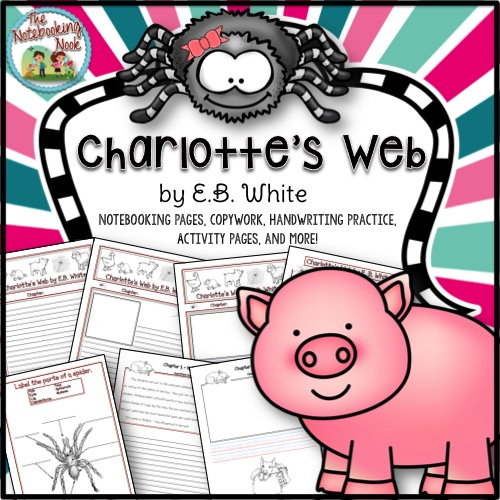 Charlotte's Web Notebooking Pages, Copywork, and More!
