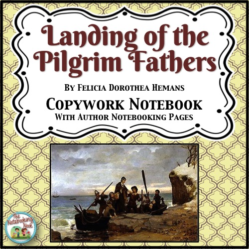 Patriotic Poems: Landing of the Pilgrim Fathers Copywork Notebook