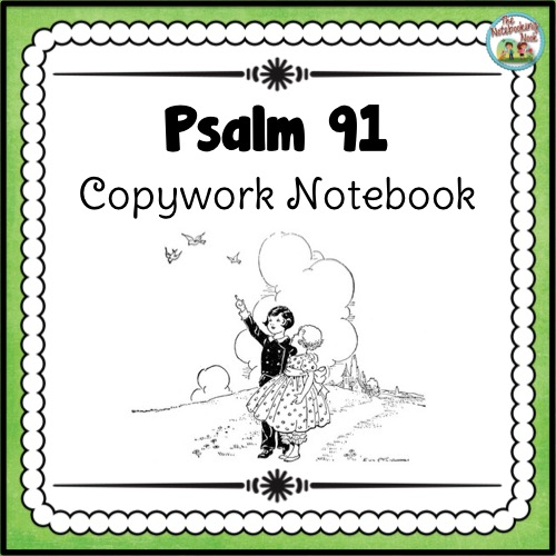 Psalm 91 Copywork Notebook