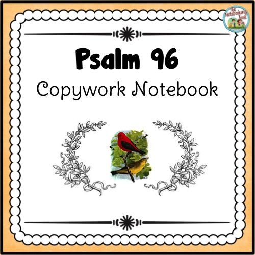 Psalm 96 Copywork Notebook