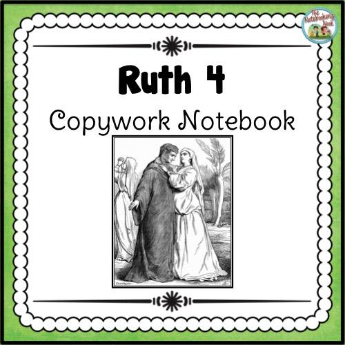 Ruth 4 Copywork Notebook