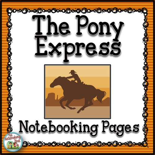 The Pony Express Notebooking Pages