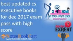 best updated cs executive books for dec 2017 exam pass with high score