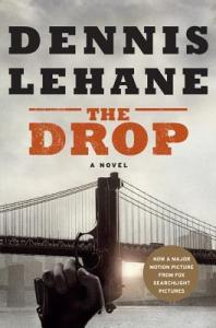 Cover: The Drop, Dennis Lehand