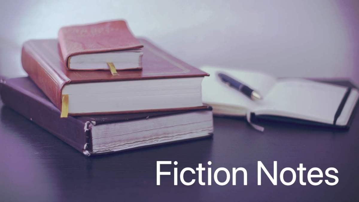 Fiction Notes