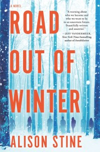 cover: Road Out of Winter by Alison Stine