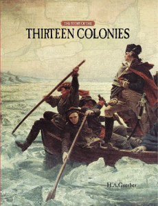 The Story of the Thirteen Colonies
