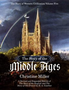 The Story of the Middle Ages | nothingnewpress.com