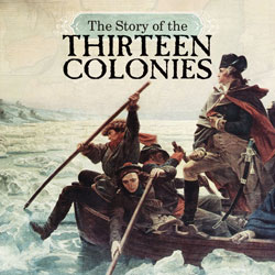 The Story of the Thirteen Colonies eBook