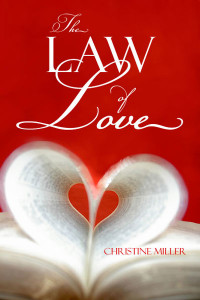 The Law of Love by Christine Miller   Nothing New Press