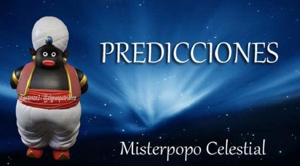 """Predicciones Misterpopo Celestial #23Abr (@antenax2): """"El que la hace la paga"""""""
