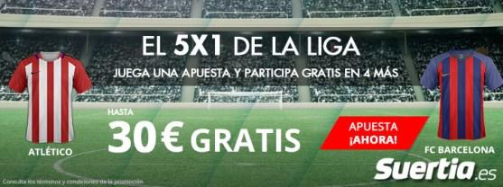 5x1 Suertia la Liga Atlético Barcelona