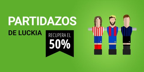 partidazos luckia 50% devolucion