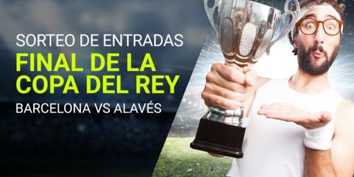 Luckia Sorteo Entradas Copa del Rey Barcelona vs Alavés
