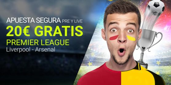 Luckia 20€ gratis premier league