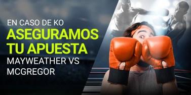 Luckia Mayweather vs McGregor aseguramos tu apuesta en caso de KO