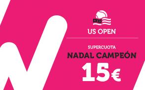 Wanabet Supercuota Nadal Campeon US Open a 15.00
