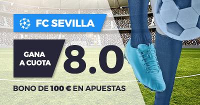 Supercuota Paston Champions FC Sevilla gana a cuota 8.0