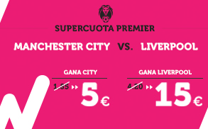 Supercuota Wanabet Premier Manchester City vs Liverpool