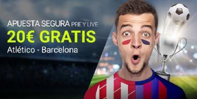 Luckia la Liga Apuesta segura Atlético - Barcelona