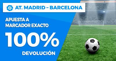 Paston la Liga - At. Madrid vs Barcelona devolución 100%