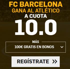 Supercuota Betfair la Liga - FC Barcelona gana al Atlético a cuota 10.0