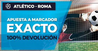 Paston Champions League Atlético Roma 100% devolucion