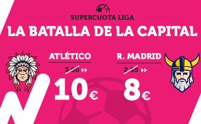 Supercuota Wanabet la Liga Atlético vs R. Madrid
