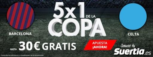 Suertia 5x1 Copa Barcelona - Celta