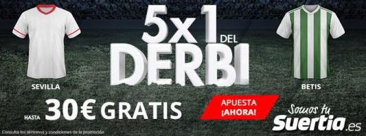 Suertia 5x1 Sevilla - Betis hasta 30€ gratis