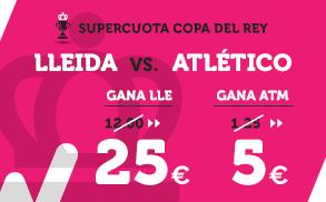 Supercuota Wanabet Copa del Rey Lleida - Atlético