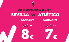 Supercuota Wanabet Copa del Rey Sevilla - Atlético