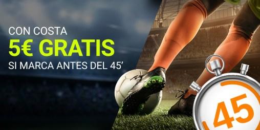 Luckia 5€ gratis si Costa marca antes del minuto 45