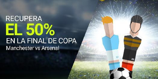 Luckia Final de Copa Manchester vs Arsenal recupera el 50%