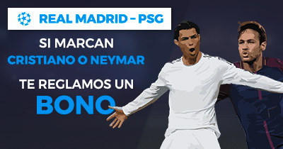 Paston Champions League R. Madrid - PSG si marcan cristiano o neymar te regalamos un bono