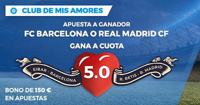 Supercuota Paston la Liga FC Barcelona o R. Madrid