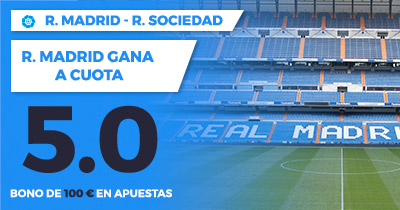 Supercuota Paston la Liga R. Madrid - R. Sociedad