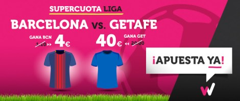Supercuota Wanabet la liga Barcelona vs Getafe