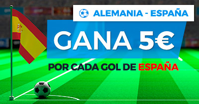 Noticias Apuestas Paston Alemania - España gana 5€ por cada gol de España