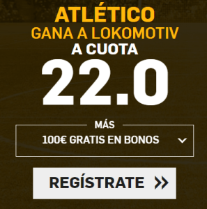 Supercuota Betfair Europa League Atlético - Lokomotiv