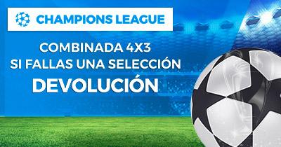 Noticias Apuestas, Paston 4x3 Champions League Si fallas una selección Devolución
