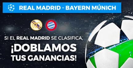 noticias apuestas Paston Champions League Real Madrid - Bayern doblamos tus ganancias si R. Madrid se clasifica