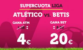 Noticias apuestas Supercuota Wanabet la Liga Atlético vs Betis
