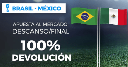 noticias apuestas Paston Mundial Brasil - México Apuesta a Descanso o Final 100% devolucion
