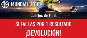noticias apuestas Sportium Mundial 2018 Cuartos, Si fallas por 1 resultado devolucion!