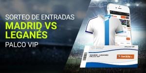 Sorteo entradas Madrid v Leganes palco vip con Luckia
